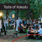 A Taste of Kakadu. A cultural food fest 65,000 years in the making.
